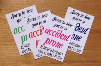 Accident Prone print