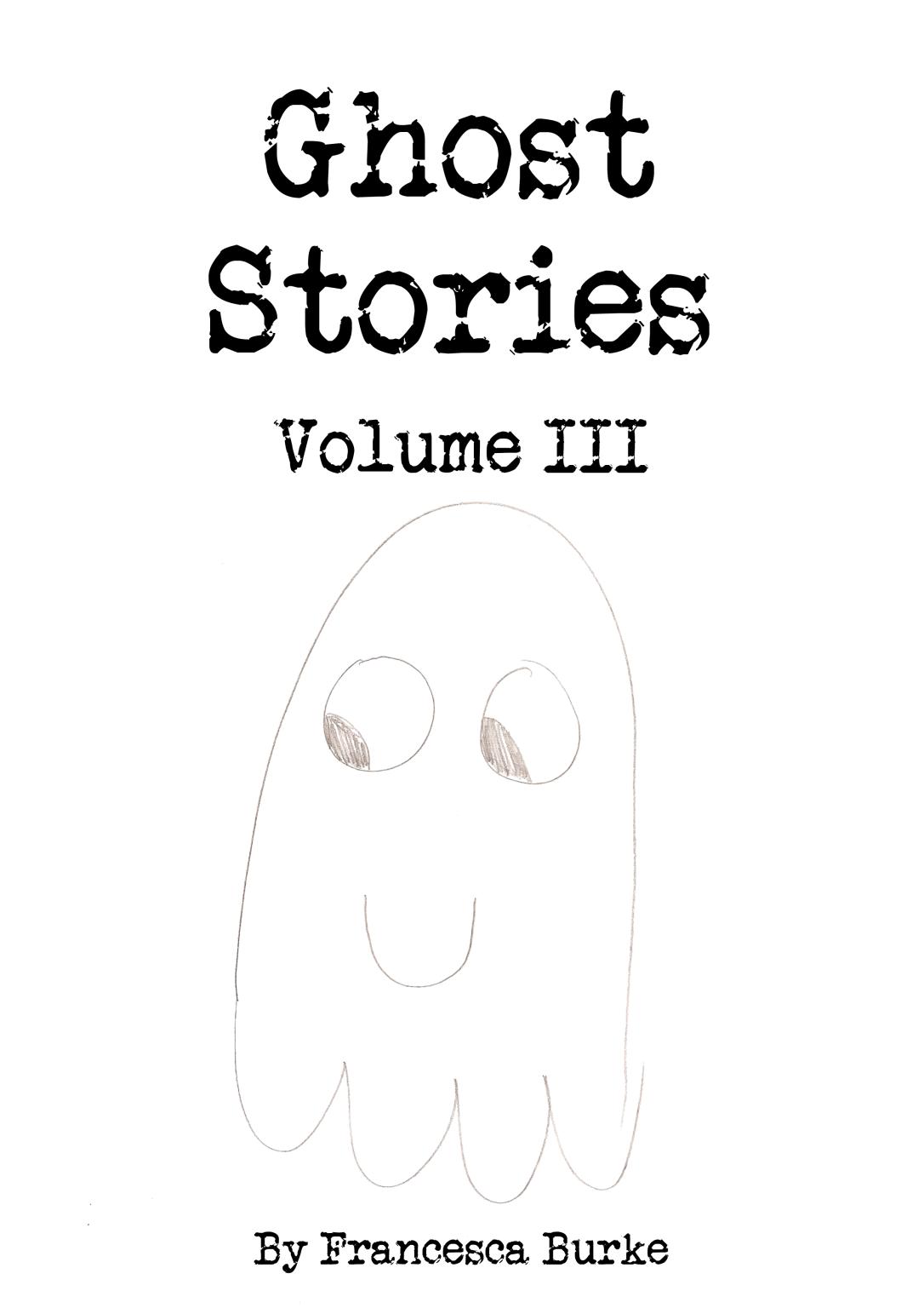 Ghost Stories III