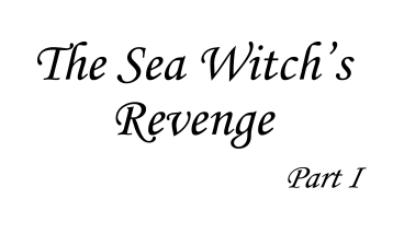 black and white advert for The Sea Witch's Revenge by Francesca Burke