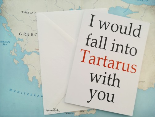 I Would Fall into Tartarus with You card and envelope